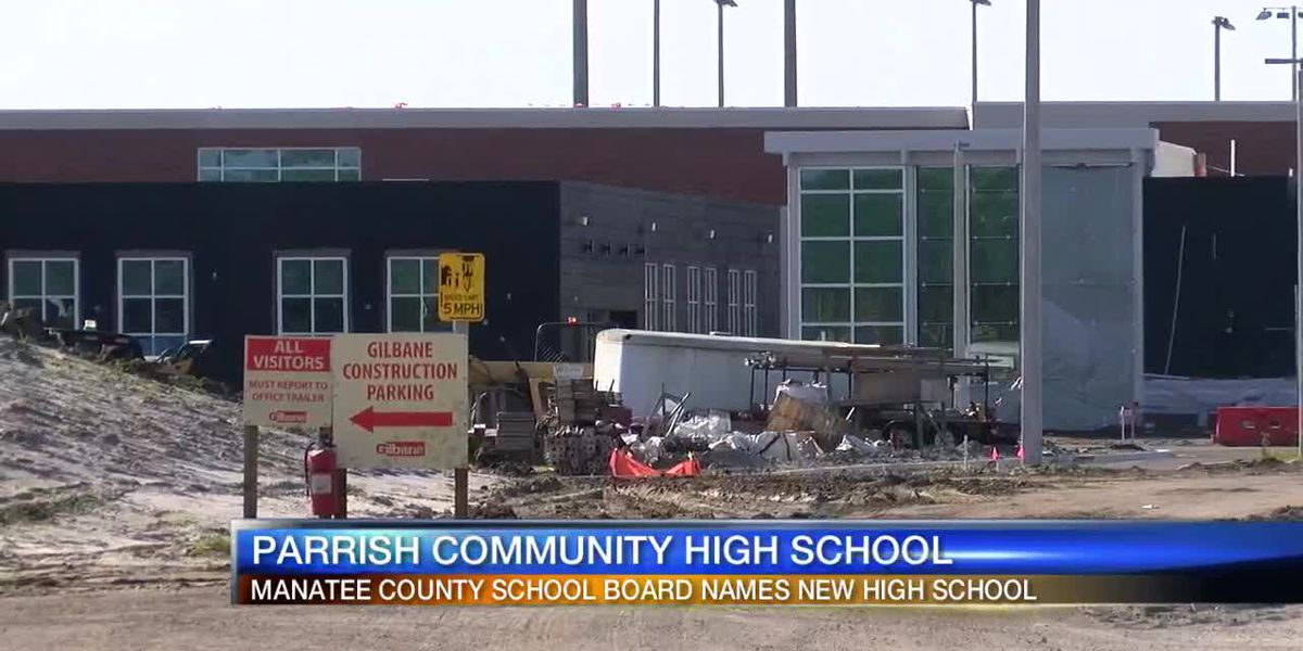 Manatee County School Board approves naming new school Parrish Community High School