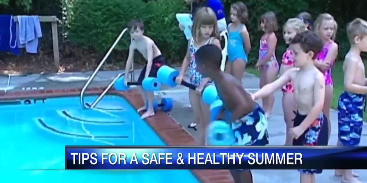 Tips for a safe and healthy summer