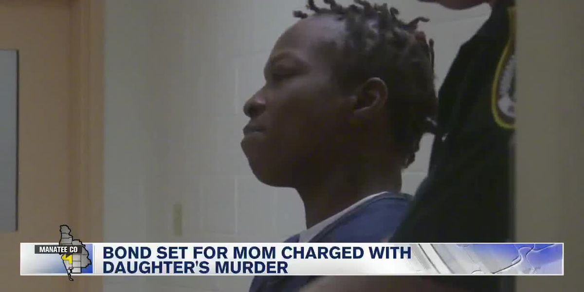 Bond set for Bradenton mother accused of killing her 4-year-old daughter