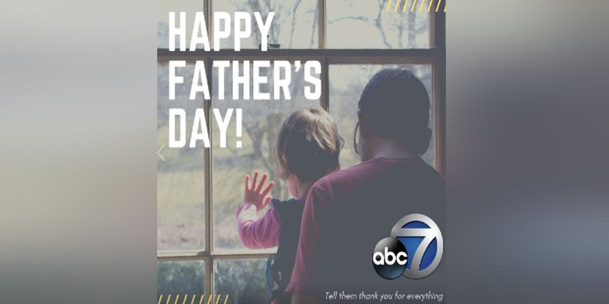 Happy Father's Day from ABC7! We want your photos!