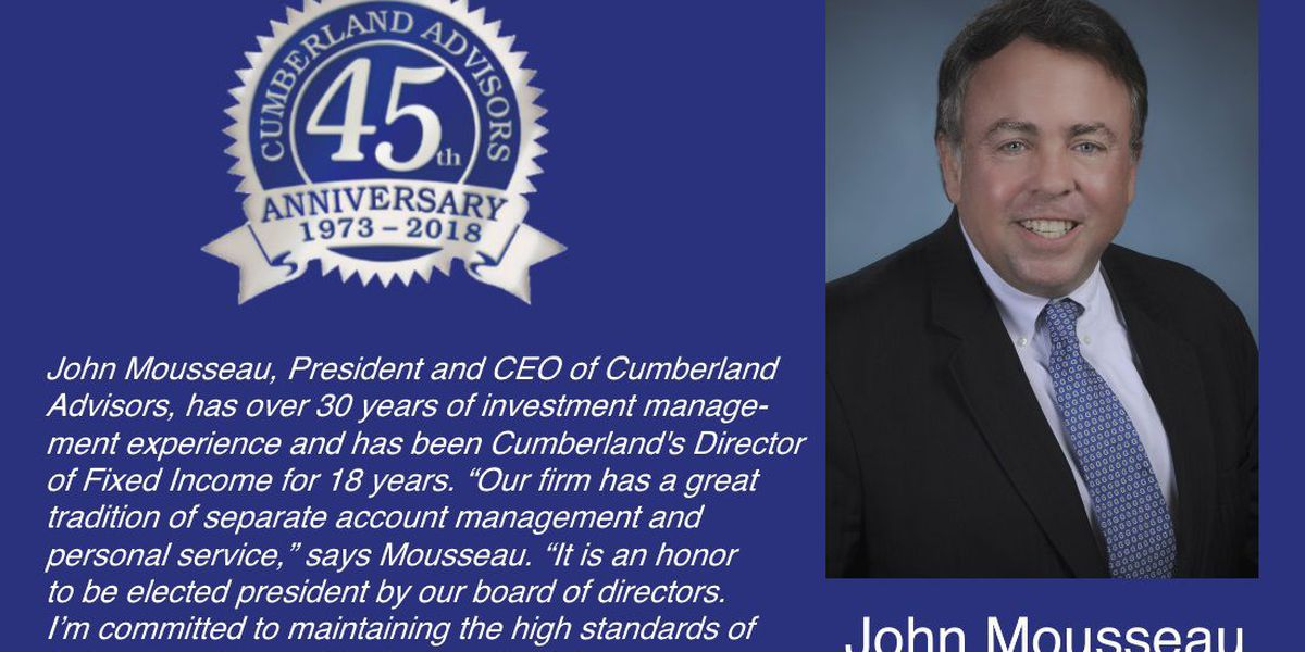 Cumberland Advisors elects John Mousseau President and CEO