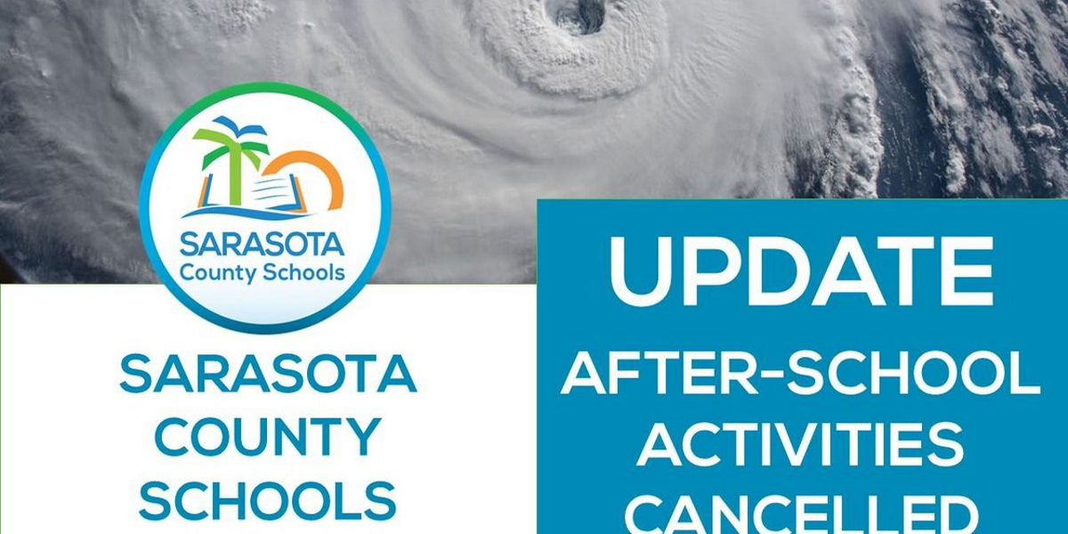 Sarasota County cancel all after-school activities due to Hurricane Michael