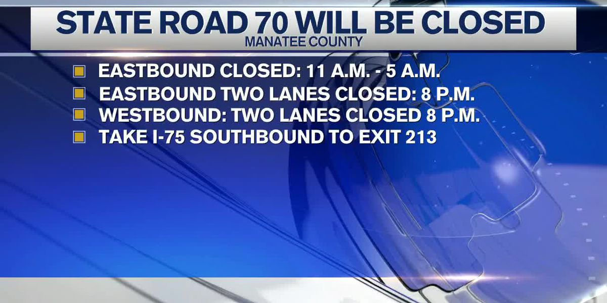 SR 70 Road Closures and Altered Traffic Patterns