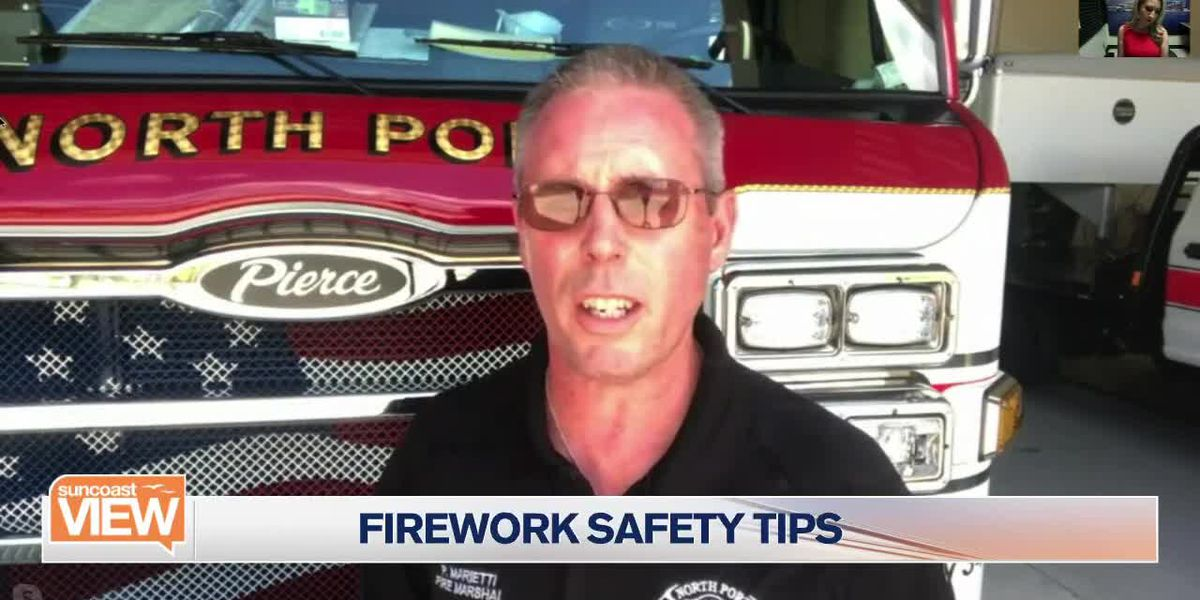 At-home fireworks safety tips | Suncoast View