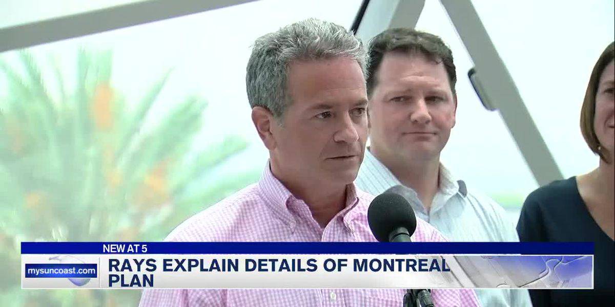 Rays explain details of Montreal plan
