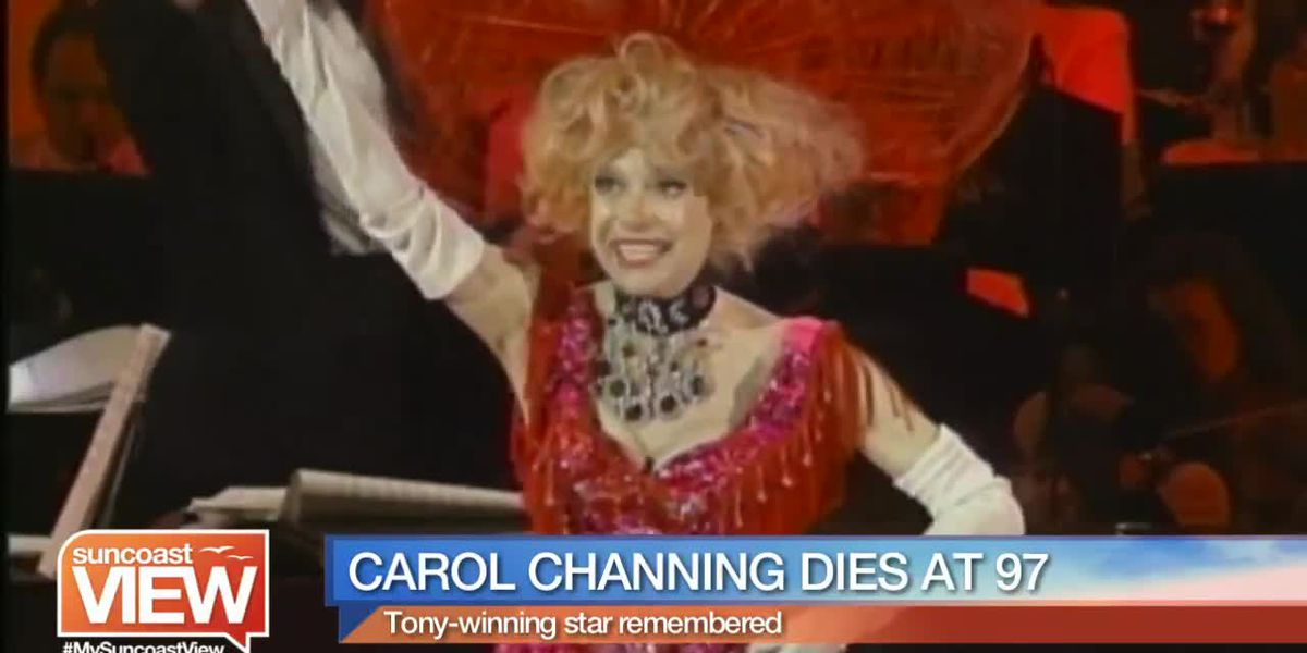 Remembering Broadway Star Carol Channing | Suncoast View