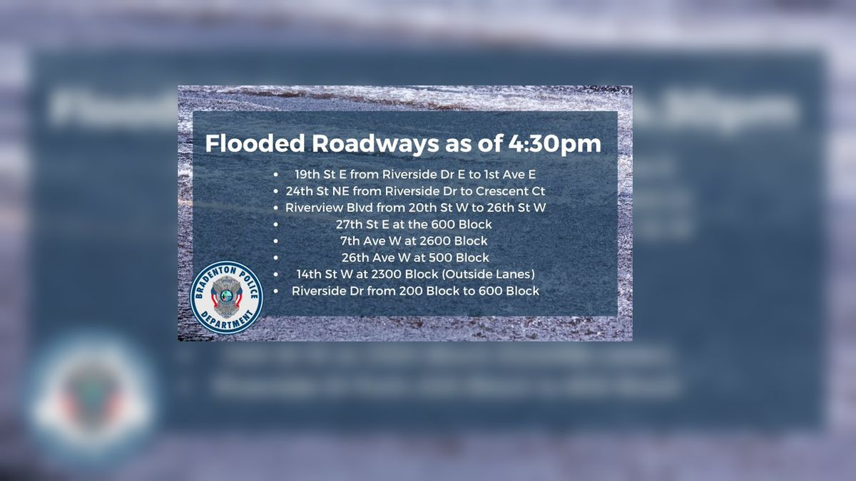 Bradenton Police shares a list of flooded roadways