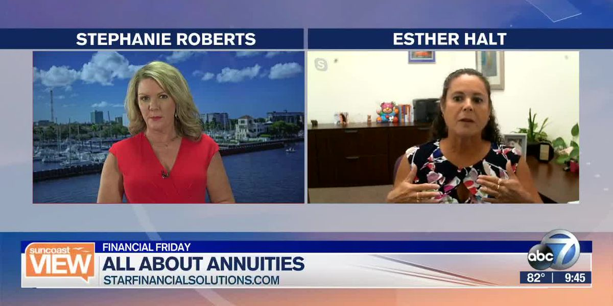 Financial Advisor and Planner Esther Halt breaks down annuities | Suncoast View