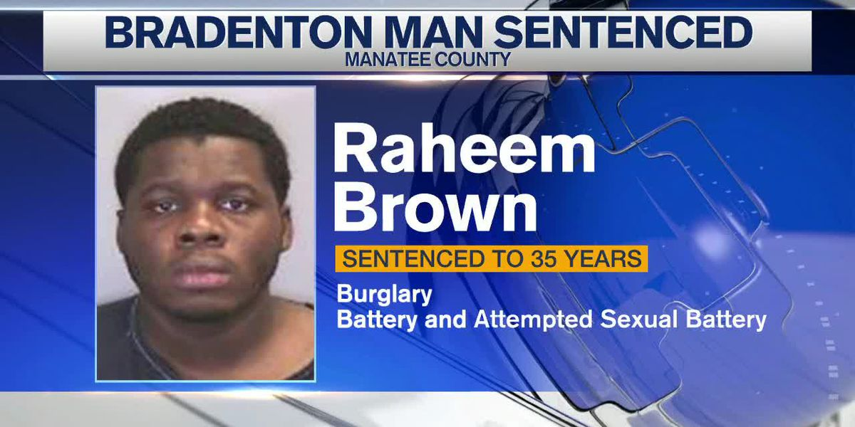 Bradenton Man Sentenced for Burglary and Attempted Sexual Battery